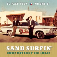 Sand Surfin': El Paso Rock, Vol. 9 — сборник