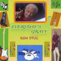 Everyday's Gravy — Ron Stuc