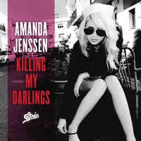 Killing My Darlings — Amanda Jenssen