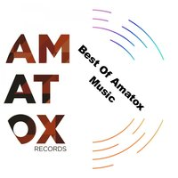 Best Of Amatox Music — Amatox