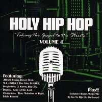 Holy Hip Hop, Vol. 4 — Various Artists - Holy Hip Hop