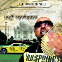 The Hyphy Indian Rapper...Stackin' Rupees — Haji Springer