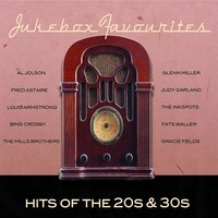 Jukebox Favourites - Hits of the 20s & 30s — Ирвинг Берлин