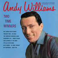 Two Time Winners — Andy Williams
