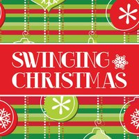 A Swinging Christmas — Sounds Of Christmas Orchestra And Chorus