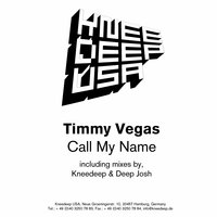 Call my name — Timmy Vegas