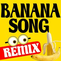 Despicable Me - Banana Song Dance Remix — Greatest Soundtracks Ever