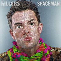 Spaceman — The Killers