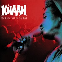 The Dusty Foot On The Road — K'NAAN