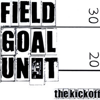The Kickoff — The Field Goal Unit