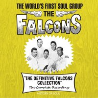 The World's First Soul Group — The Falcons