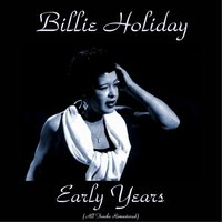 Billie Holiday Early Years — Billie Holiday