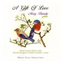 A Gift Of Love(feat. Michael Burgess) — Mary Bundy