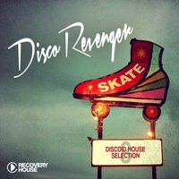 Disco Revengers, Vol. 8 - Discoid House Selection — сборник