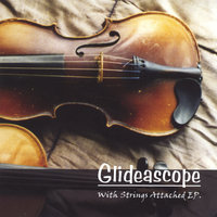 With Strings Attached EP — Glideascope