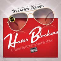 Hater Blockers - Single — The Action Figures