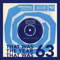 1963 Original Decca Singles: That Was The Year That Was — сборник