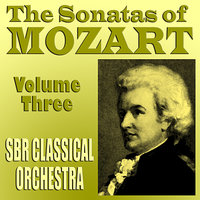 The Sonatas of Mozart Volume Three — Brian Snow, SBR Classical Orchestra, Jessie Parker, Вольфганг Амадей Моцарт