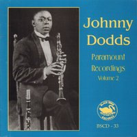 Johnny Dodds Paramount Recordings, Vol.2 — Johnny Dodds