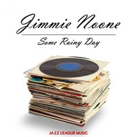 Some Rainy Day — Jimmie Noone