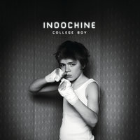 College Boy — Indochine