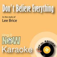 Don't Believe Everything You Think - Single — Off the Record Karaoke, Off The Record