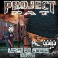 Layin' Da Smack Down — Project Pat