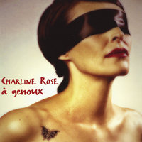 A Genoux — Charline Rose