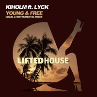 Young & Free — Kiholm, Lyck