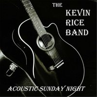 Acoustic Sunday Night — The Kevin Rice Band
