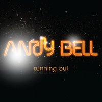 Running Out — Andy Bell