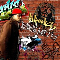 Running Back 2 You — Brooks