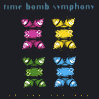 If You See Kay — Time Bomb Symphony