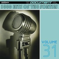 1000 Hits of the Forties, Vol. 31 — сборник