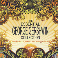 The Essential George Gershwin Collection — сборник