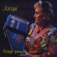 Songs from the Heart — Jacqui