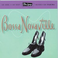 Ultra-Lounge / Bossa Novaville Volume Fourteen — сборник