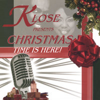 Christmas Time Is Here — Klose