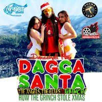 The Dagga Santa 2012 — Milli Chab, Jamok Eins, Topgun, the Elves and the Grinch!, Uahdeez, Myke Firewheel