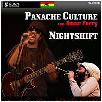 Nightshift — Omar Perry, Panache Culture