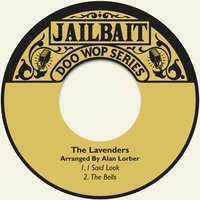 I Said Look — Alan Lorber, The Lavenders, The Lavenders|Alan Lorber