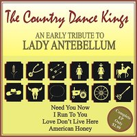 An Early Tribute to Lady Antebellum EP — The Country Dance Kings