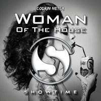 Woman of the House — Codrin Netea