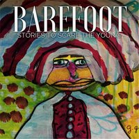 Stories to Scare the Young — Barefoot