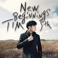 5th album New Beginnings — Tim