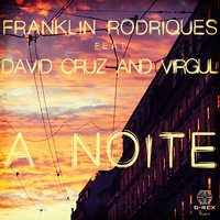 A Noite - Single — Franklin Rodriques