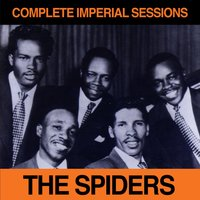 Complete Imperial Sessions 1954 - 1962 — The Spiders