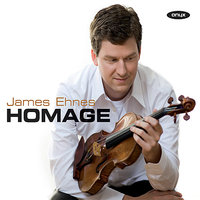 Homage — James Ehnes, Eduard Laurel