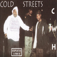Cold Streets — Cold World Hustlers