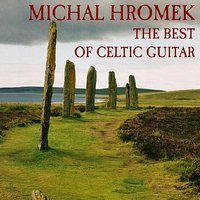 The Best of Celtic Guitar — Michal Hromek